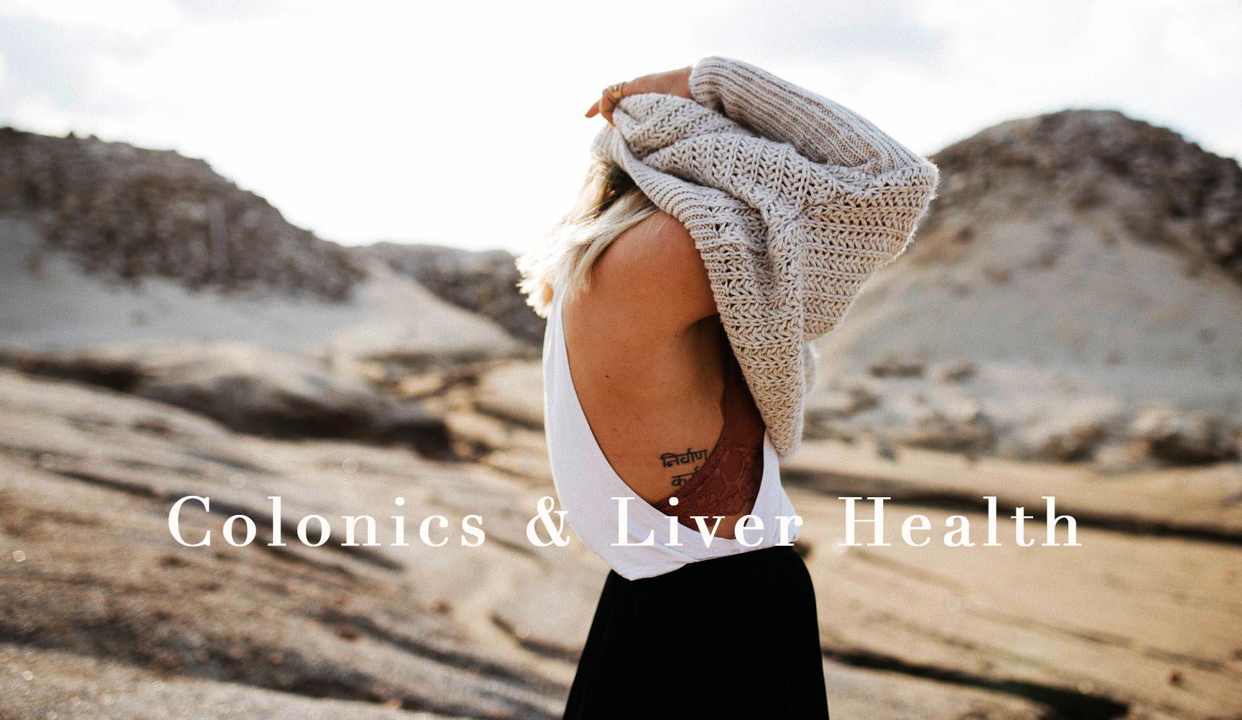 Colonics & Liver Health